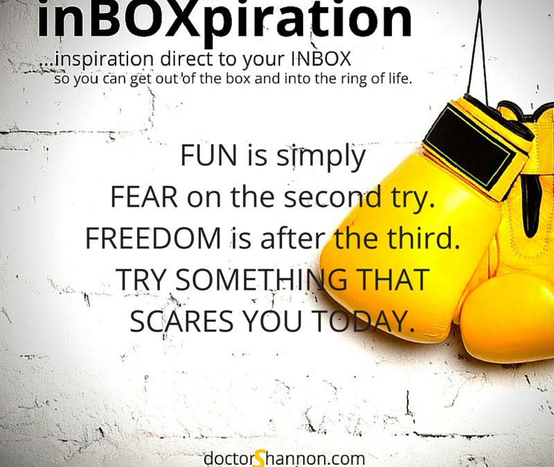 Are You Afraid of Fun and Freedom?