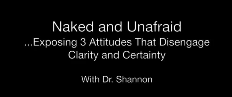 Naked and Unafraid with Dr. Shannon